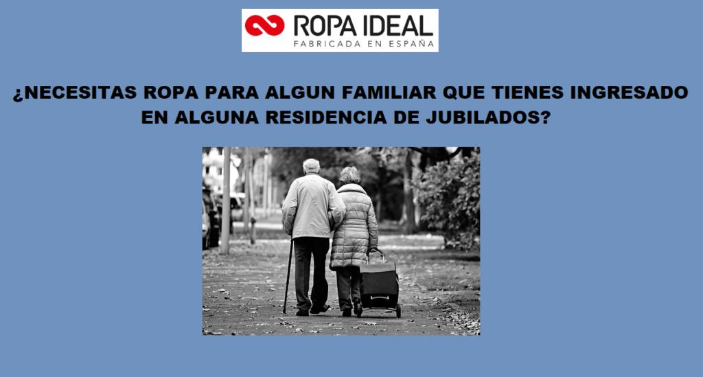 COMPRA DE ROPA PARA ENVIAR A RESIDENCIAS DE JUBILADOS