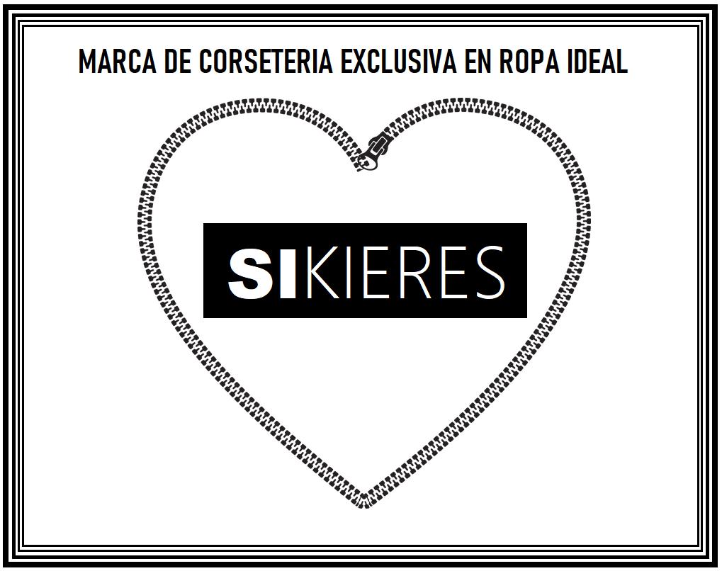 """""""SIKIERES"""" MARCA DE CORSETERIA EXCLUSIVA EN ROPA IDEAL"""